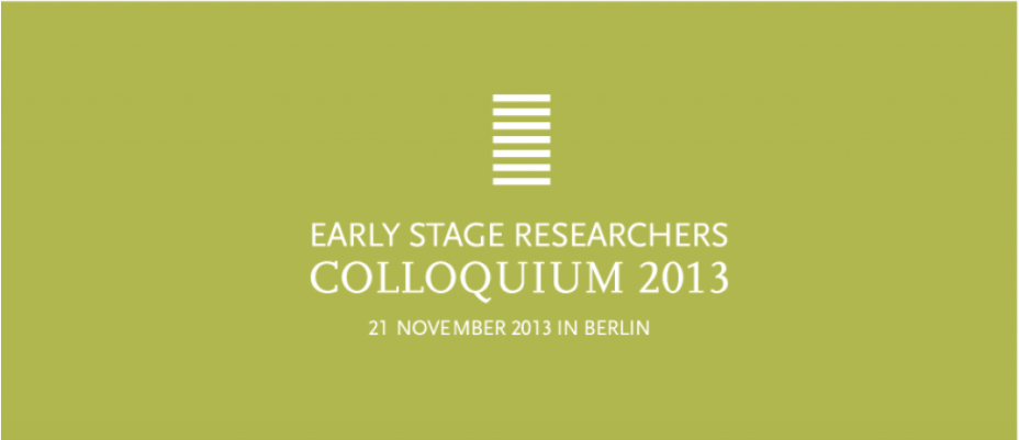 Early Stage Researcher Colloquium 2013