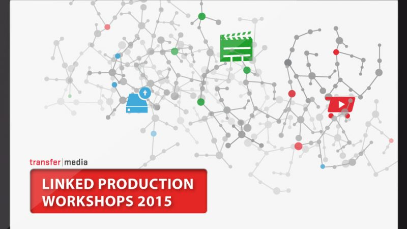 LINKED PRODUCTION WORKSHOPS 2015