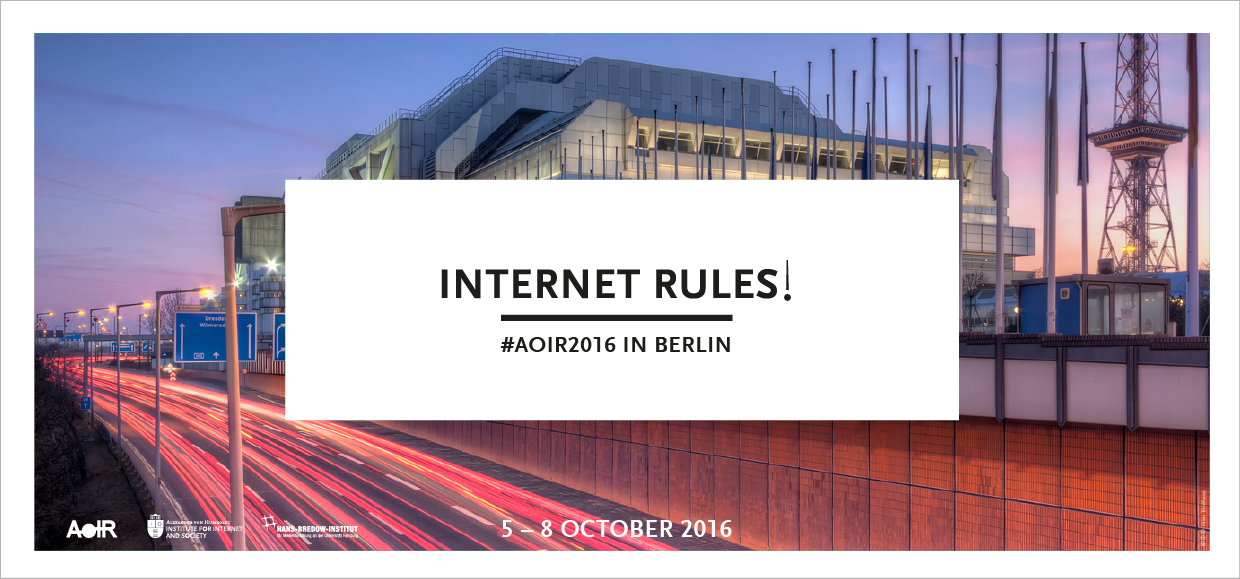AoIR 2016: Internet Rules!