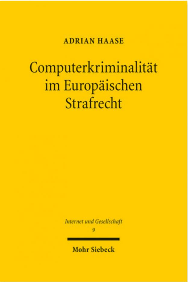 Computerkriminalität im Europäischen Strafrecht – Adrian Haase
