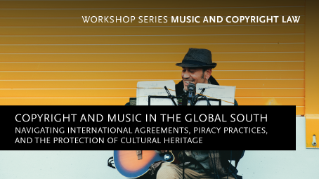 Workshop: Copyright and Music in the Global South