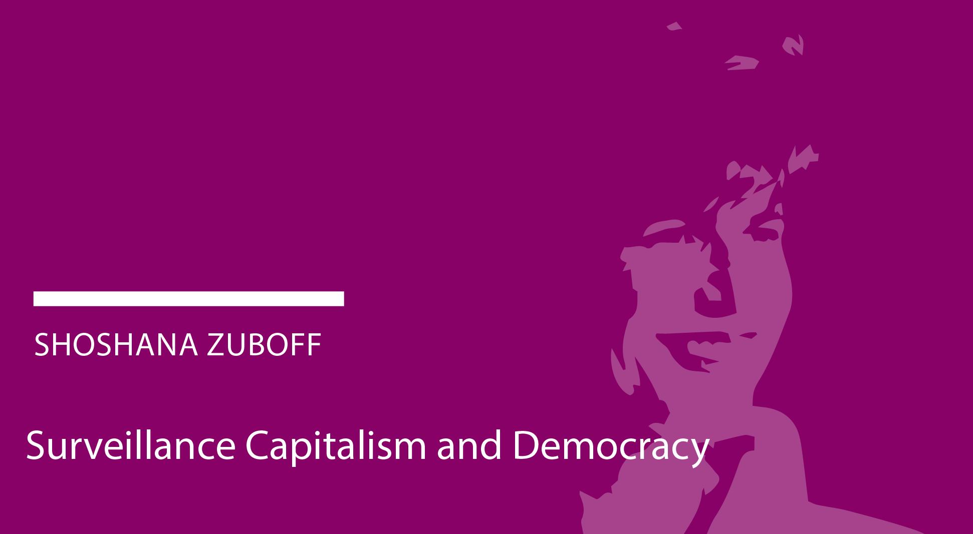 Abgesagt - Shoshana Zuboff: Überwachungskapitalismus und Demokratie