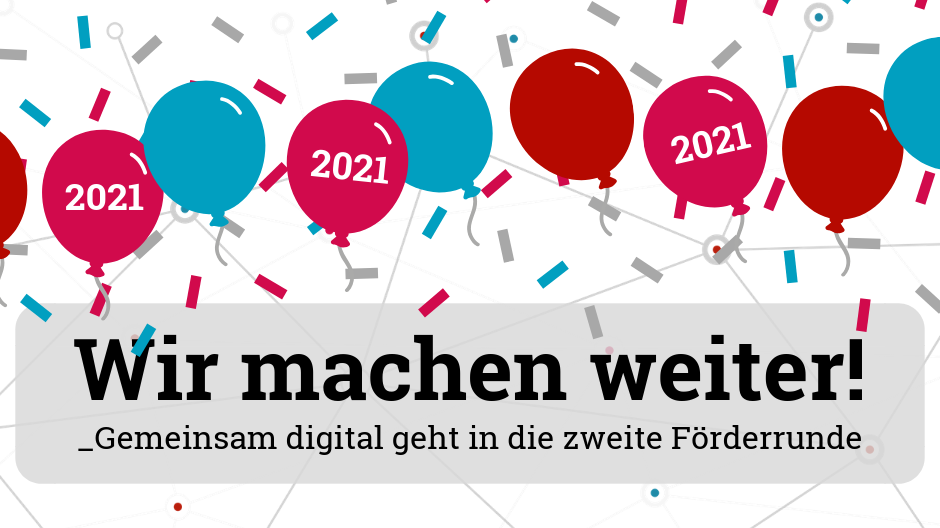 Gemeinsam digital: Wir machen weiter!