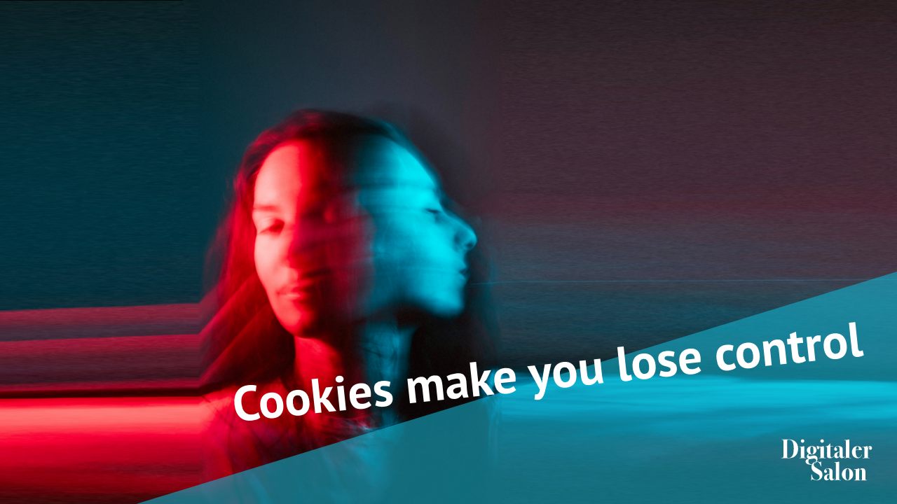 DigSal_Cookies make you lose control