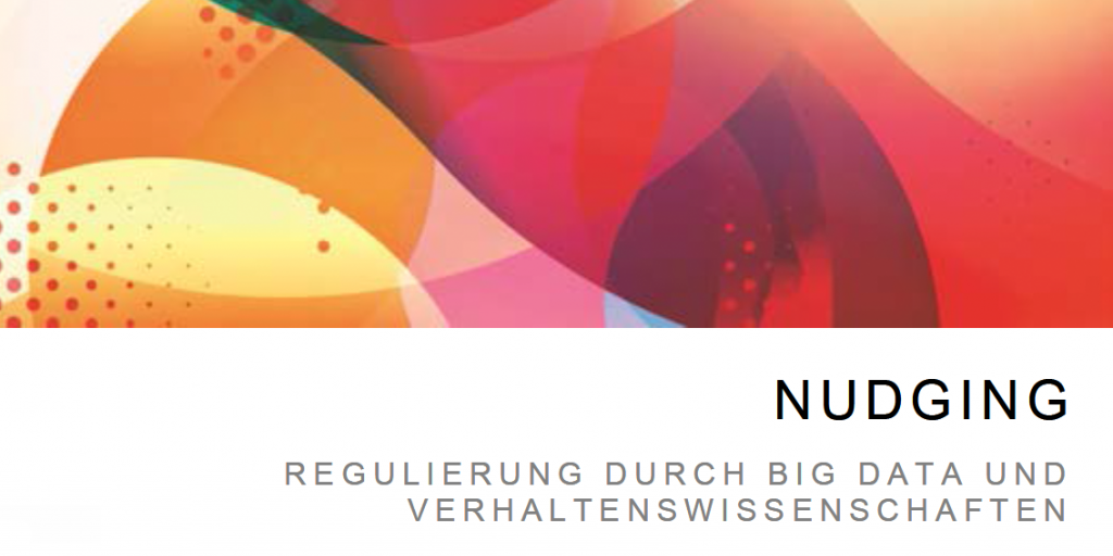 Cover der Studie: Big Data Nudging
